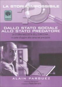 Dallo Stato sociale allo Stato predatore - Alain Parguez (copertina)