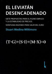 El leviatán desencadenado — Stuart Medina Miltimore