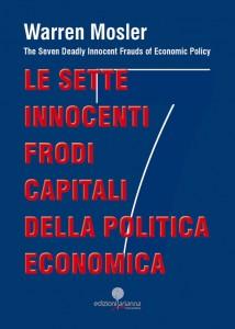 Le sette innocenti frodi capitali della politica economica - Warren Mosler (copertina)