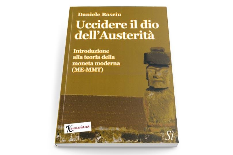 Uccidere il dio dell'Austerità - Daniele Basciu (pagina)