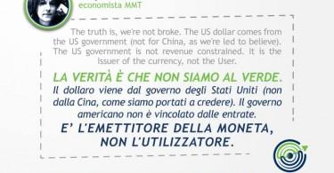 La verità è che non siamo al verde. Il dollaro viene dal governo degli Stati Uniti (non dalla Cina, come siamo portati a credere). Il governo americano non è vincolato dalle entrate. È l'emettitore della moneta, non l'utilizzatore. - Stephanie Kelton
