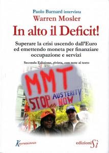 In alto il Deficit! - Paolo Barnard intervista Warren Mosler (Copertina)
