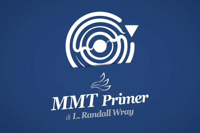 La Teoria della Moneta Moderna - L. Randall Wray (pagina)