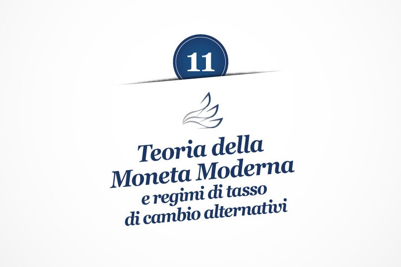 MMP Blog #11: Teoria della Moneta Moderna e regimi di tasso di cambio alternativi