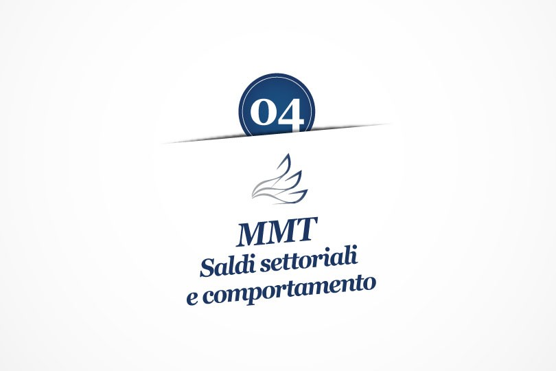 MMP Blog #4: MMT, saldi settoriali e comportamento