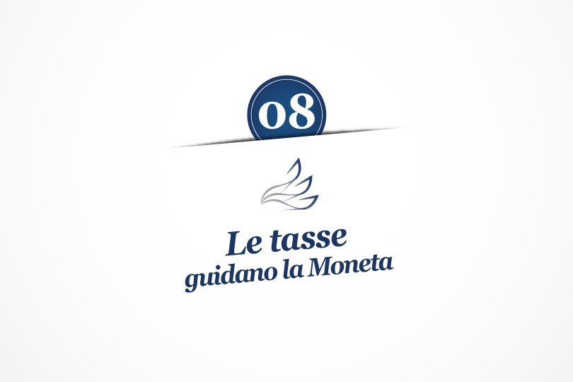 MMP Blog #8: Le tasse guidano la Moneta