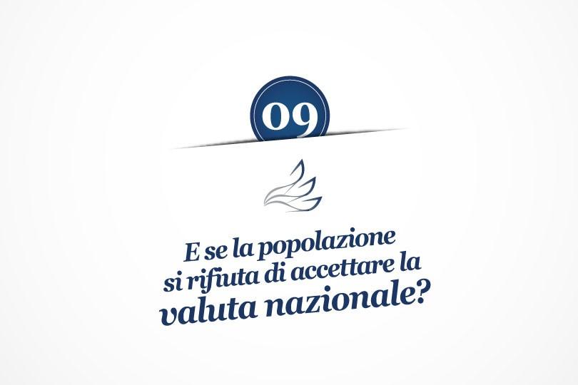MMP Blog #9: E se la popolazione si rifiuta di accettare la valuta nazionale?
