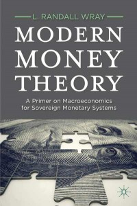 Modern Money Theory - L. Randall Wray (Cover)