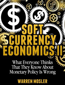 Soft Currency Economics II - Warren B. Mosler (Cover)