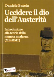 Uccidere il dio dell'Austerità - Daniele Basciu (Copertina)