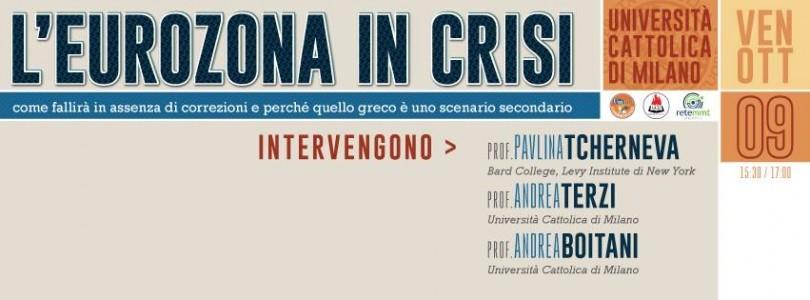 L'Eurozona in crisi @ Università Cattolica di Milano, 9 ott 2015