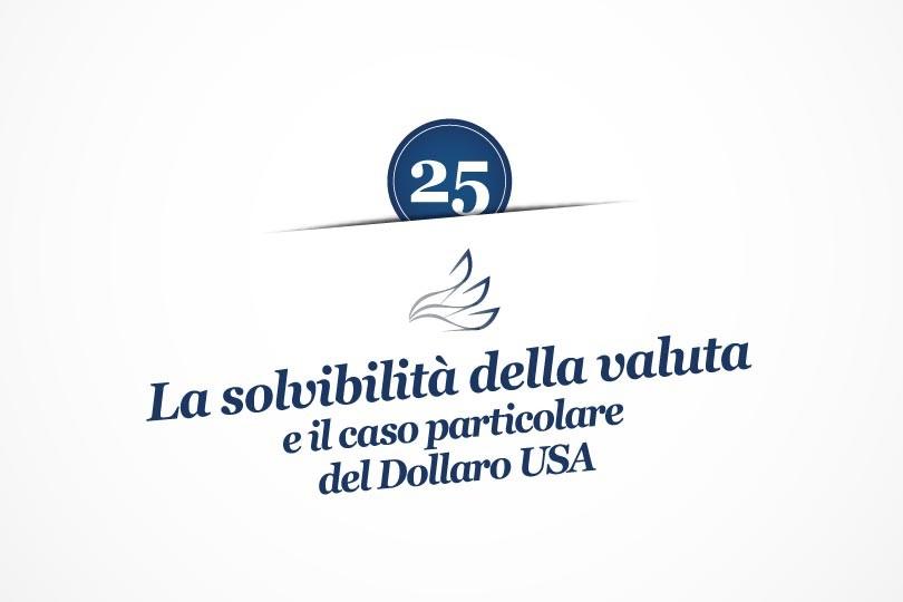 MMP Blog #25: La solvibilità della valuta e il caso particolare del Dollaro USA