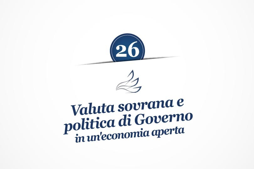 MMP Blog #26: Valuta sovrana e politiche di Governo in un'economia aperta