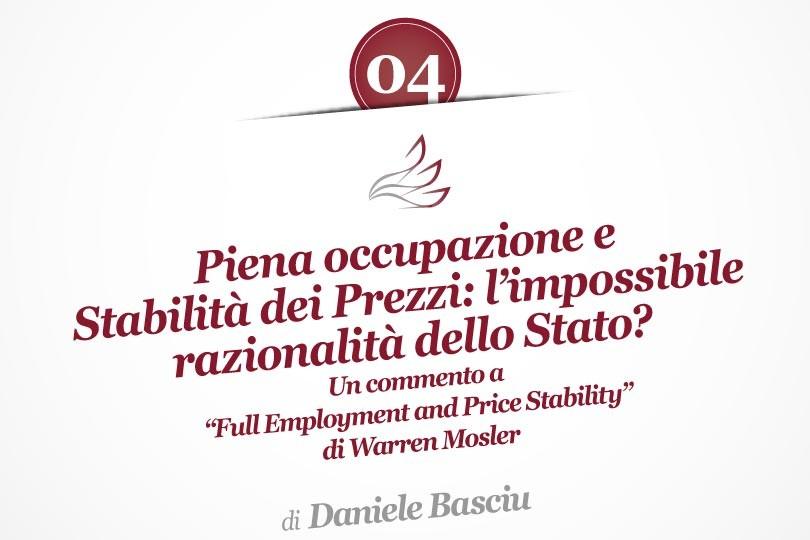 """Piena occupazione e Stabilità dei Prezzi: l'impossibile razionalità dello Stato? Un commento a """"Full Employment and Price Stability"""" di Warren Mosler"""