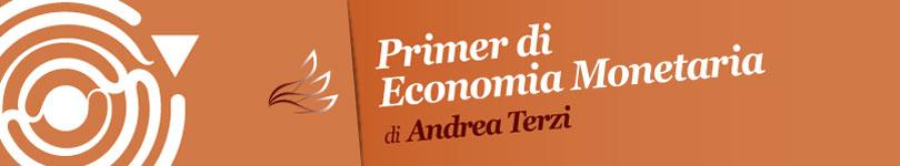 Primer di Economia Monetaria - Andrea Terzi (banner)