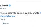 Tweet di Renzi del 30 settembre 2015: Istat. In un anno più 325mila posti di lavoro. Effetto #Jobsact #italiariparte #lavoltabuona