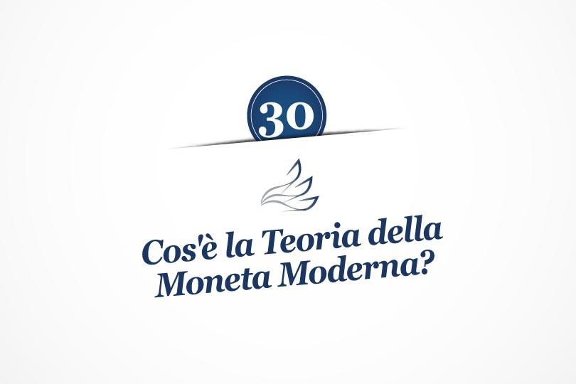MMP Blog #30: Cos'è la Teoria della Moneta Moderna?