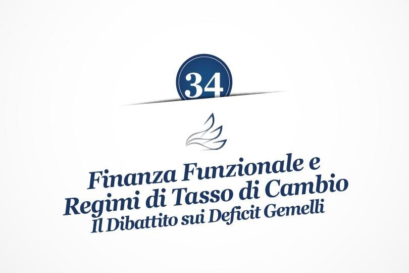 MMP Blog #34: Finanza Funzionale e Regimi di Tasso di Cambio: Il Dibattito sui Deficit Gemelli
