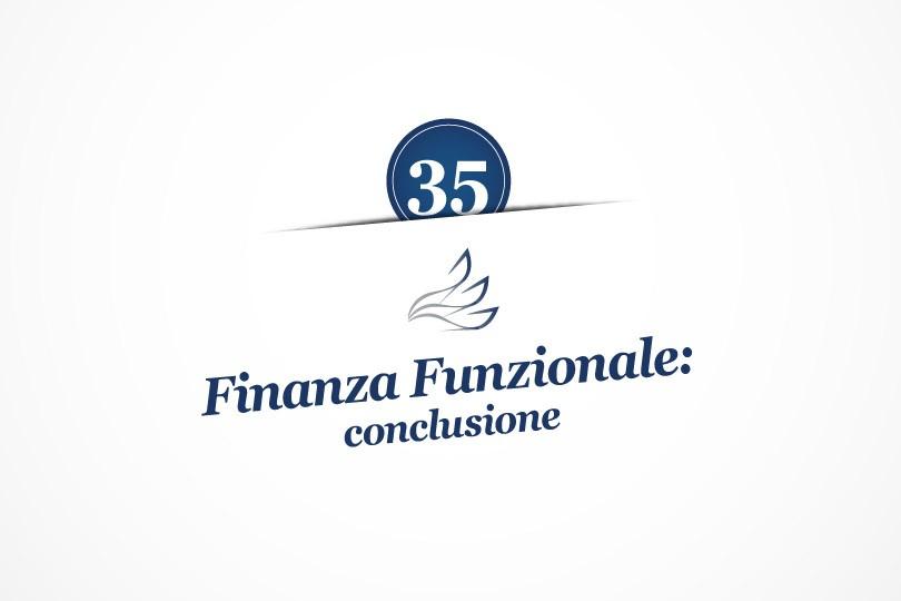 MMP Blog #35: Finanza Funzionale: conclusione