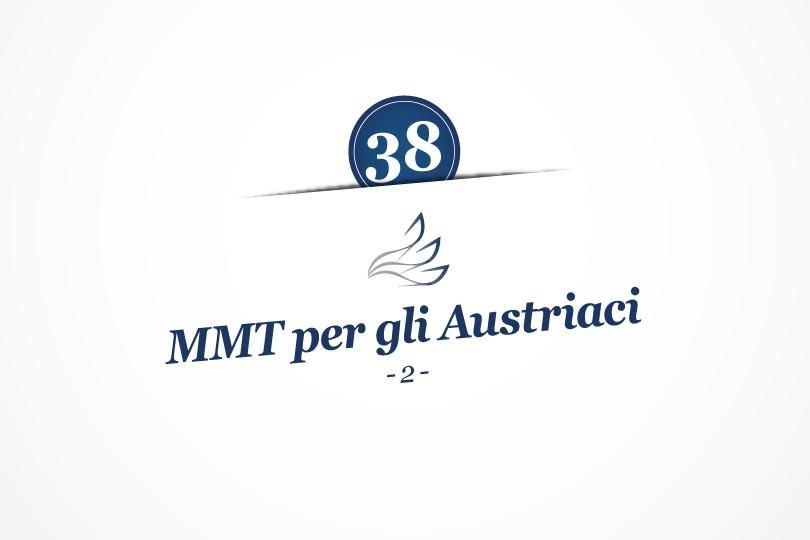 MMP Blog #38: MMT per gli Austriaci (seconda parte)