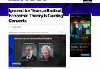 Ignorata per anni, una teoria economica radicale sta guadagnando proseliti