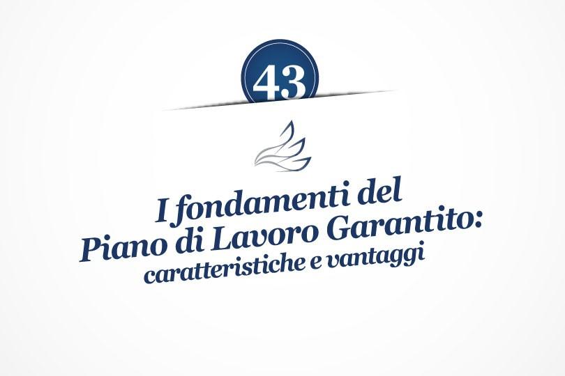 MMP Blog #43: I fondamenti del Piano di Lavoro Garantito: caratteristiche e vantaggi