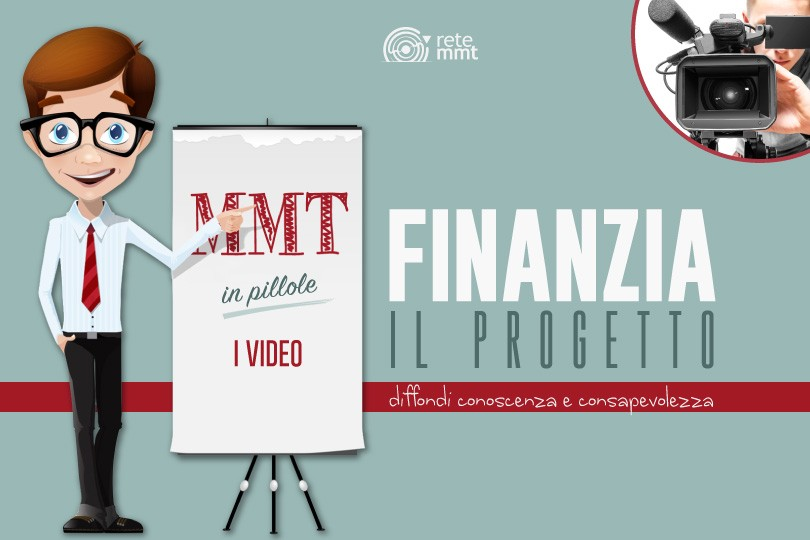 MMT in pillole: i video