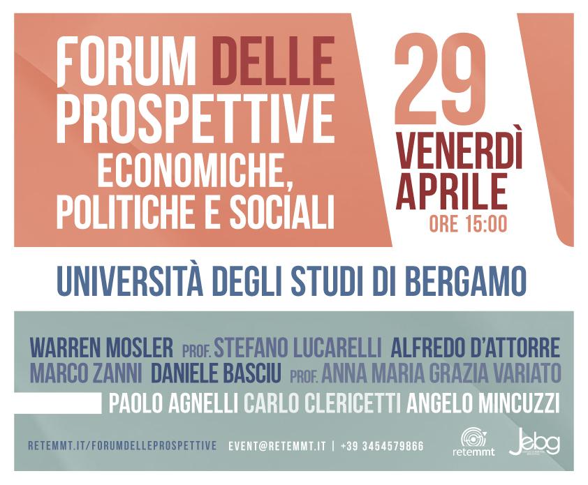 Forum delle Prospettive Economiche, Politiche e Sociali - Bergamo, venerdì 29 aprile 2016