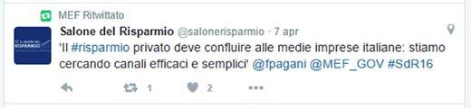 Tweet 1: 'Il #risparmio privato deve confluire alle medie imprese italiane: stiamo cercando canali efficaci e semplici' @fpagani @MEF_GOV #SdR16