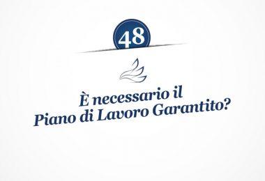MMP Blog #48: È necessario il Piano di Lavoro Garantito?