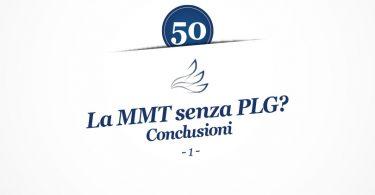 MMP Blog #50: La MMT senza PLG? Conclusioni (parte 1)