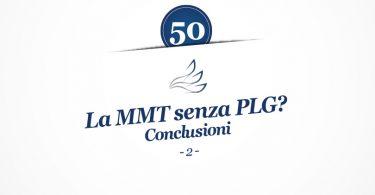 MMP Blog #50: La MMT senza PLG? Conclusioni (parte 2)