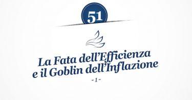 MMP Blog #51: La Fata dell'Efficienza e il Goblin dell'Inflazione (1)