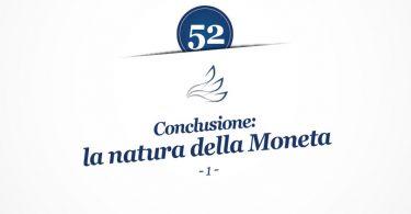 MMP Blog #52: Conclusione: la natura della Moneta (1)