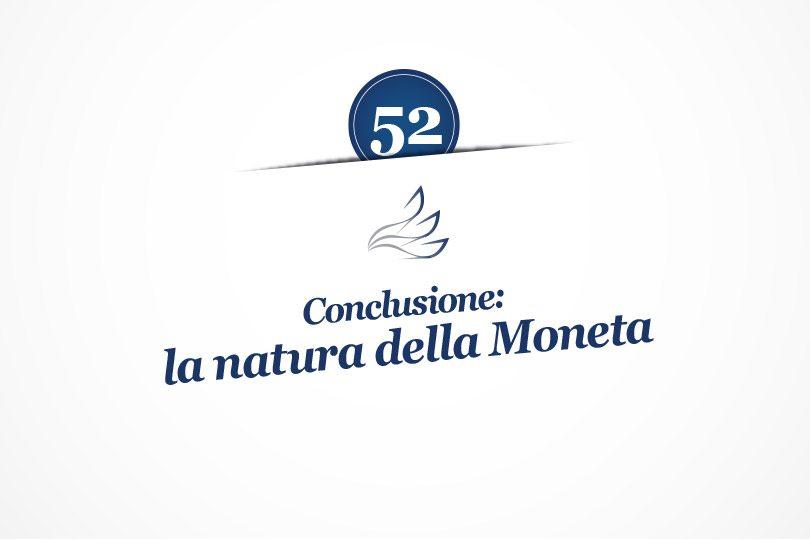 MMP Blog #52: Conclusione: la natura della Moneta