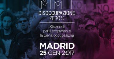 Madrid 25 gennaio: MMT DISOCCUPAZIONE 0%