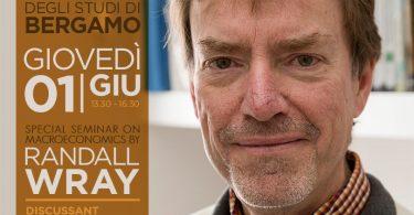 Randall Wray all'Università di Bergamo: 1° giugno