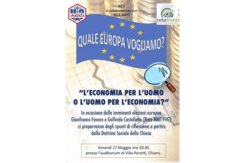 L'economia per l'uomo o l'uomo per l'economia?