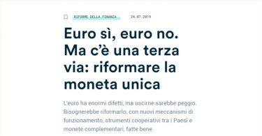 Euro sì, euro no. Ma c'è una terza via: riformare la moneta unica