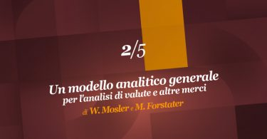 Un modello analitico generale per l'analisi di valute e altre merci (2ª parte)