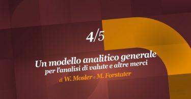 Un modello analitico generale per l'analisi di valute e altre merci (4ª parte)