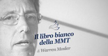 Il libro bianco della MMT