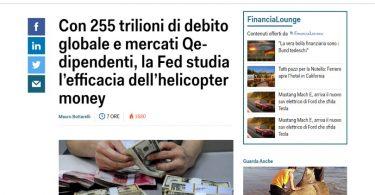 Con 255 trilioni di debito globale e mercati Qe-dipendenti, la Fed studia l'efficacia dell'helicopter money