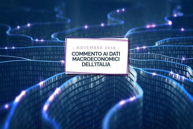 Commento ai dati macroeconomici dell'Italia - Novembre 2019