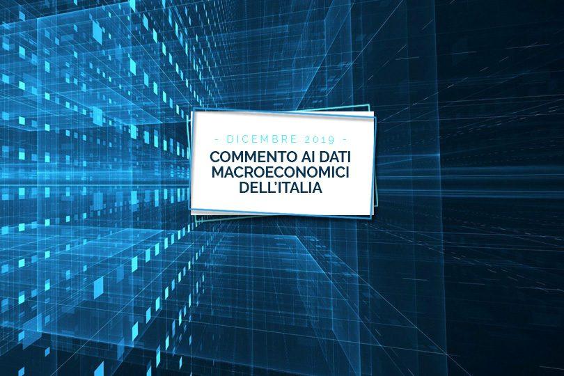 Commento ai dati macroeconomici dell'Italia: dicembre 2019
