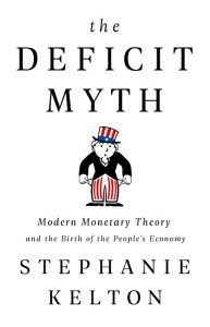 The Deficit Myth - Stephanie Kelton (Copertina)