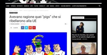 """Avevano ragione quei """"pigs"""" che si ribellarono alla UE"""