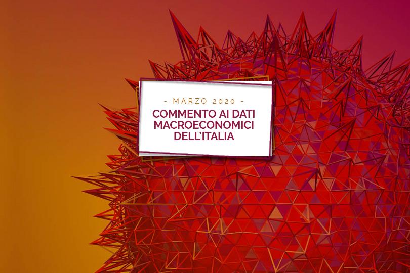 Commento ai dati macroeconomici dell'Italia - Marzo 2020