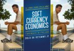 Soft Currency Economics. Dove tutto ebbe inizio