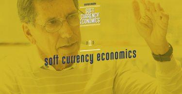Soft Currency Economics